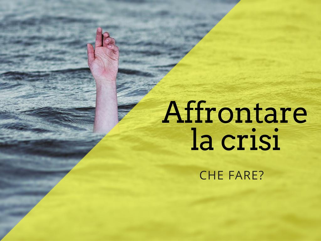 Affrontare la crisi on line