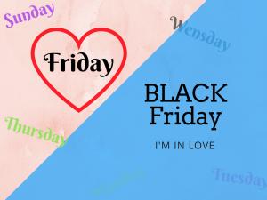 Blackfriday I'm in love